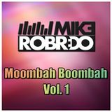 Mike Robredo - Moombah BoOmbah vol. 1