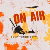 The Deep Tenor City Radio Show, Dec 2016