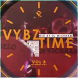 Dj Wickham - VybzTime 08
