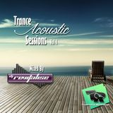 Trance Acoustic Sessions Vol 1 (Mixed By DJ Revitalise) (2015) (Trance Acoustic)