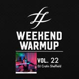 #WeekendWarmup Vol. 22 - Cratin Sheffield