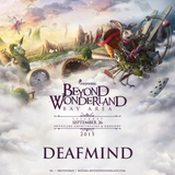 DeafMind Beyond Wonderland Bay Area 2015 Exclusive Mix