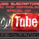 POP MIX SPANGLISH 50,000-DJSAULIVAN