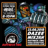 The Ruffneck Ting Takeover 23rd august 2018