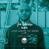 LOVEsaturdays™ URBAN MIX SERIES. Vol1 (Mixed By DJ CueBall)