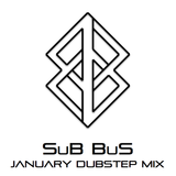 SuB BuS' Mix of the Month: January 2013 - Dubstep