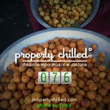 Properly Chilled Podcast #76 (B): Guest DJ Farid