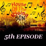 HOUSE OF THE RISING SON - 5th EPISODE (Global EDM Radio - 12.5.13)