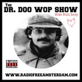 Dr. Doo Wop Show: The Geator With The Heater