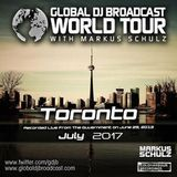 Markus Schulz – Global DJ Broadcast (World Tour Toronto) – 13-07-2017