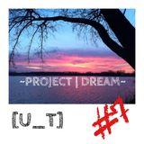 Project Dream #7