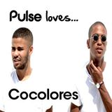 Pulse Loves... Cocolores