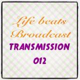 Life Beats Broadcast Transmission 012
