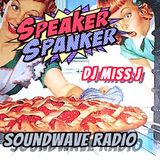 "Speaker Spanka DJ MISS J ""Pies, whips, peanut butter & BASS"" LIVE ON SOUNDWAVERADIO.NET Aug 31"