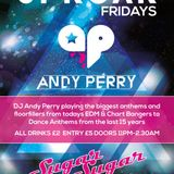 DJ Andy Perry *FREE DOWNLOAD* 3 hours Live Set Sugar Sugar Kilmarnock Friday Aug 1st 2014