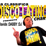 DISCO LATINO CHART episode 37 con Davide DABBY DJ