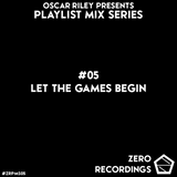 #05 - Let The Games Begin