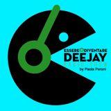Essere o diventare Deejay Radio Show di Paola Peroni - Episode 8