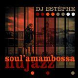 Dj ESTÈPHE - Soul'Amambossa