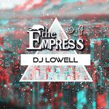 DJ Lowell // The Empress Bar \\
