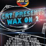 DJAntek - CRT Wax on 2 - March 31st 2018