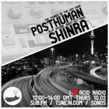 I Love Acid Radio, 11th Feb 2016 with Posthuman & Shinra