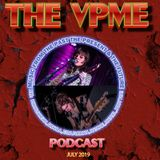 The VPME Podcast - July 2019