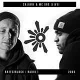 Calibre & MC DRS (Live) - Breezeblock Radio 1
