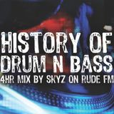 4Hr History of Drum n Bass mix live on Rude FM
