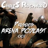 Arena Podcast 001