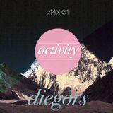 Activity Mix #01 - Diegors (Cómeme records)