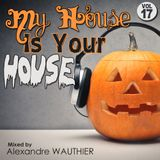 My House Is Your House (Vol 17)
