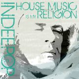 House music is my religion vol.3