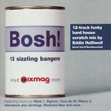 Eddie Halliwell – Bosh! 12 Sizzling Bangers ED-IT-ED