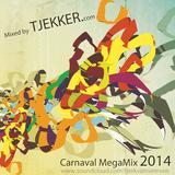 CarnavalMegaMix2014-MixedbyTJEKKER