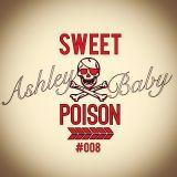 DJ Ashleybaby - SWEET POISON008-25.09.2014