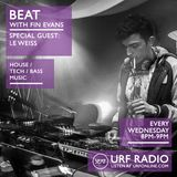 251115 BEAT with Fin Evans + Special Guest - Le Weiss // URF Radio // Wed 25th Nov