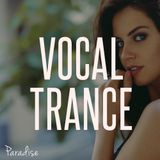 Paradise - Amazing Vocal Trance (August 2015 Mix #48)