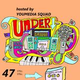 UNDERGROUND FEED BACK STEREO PODCAST 47 (hosted by YOUMEDIA SQUAD)