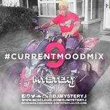 @DJMYSTERYJ | #CurrentMoodMix 9