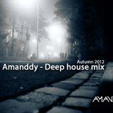 Amanddy - Deep house mix