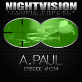 34_a_paul_-_nightvision_techno_podcast_34_pt2