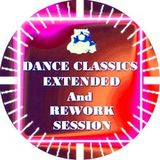 DANCE CLASSICS  EXTENDED and REWORK SESSION - Music Selected and Mixed By Orso B