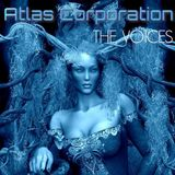 ATLAS CORPORATION - THE VOICES