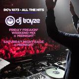 #SaturdayNightRageMix #2 on DC's 1073 - DJ Trayze - Pop/Top-40 Aug 9 2014