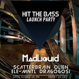 Hit The Bass Launch Party Promo Mix - scatterbrain