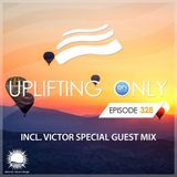 Ori Uplift - Uplifting Only 328 (May 23, 2019) (incl. Victor Special Guestmix) [All Instrumental}