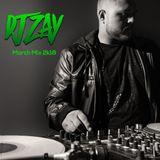 DJ Zay March 2k18 Mix