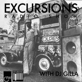 Excursions Radio Show #19 with DJ Gilla  - March 2013