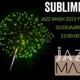 Sublime FM Jazz Mash 2013 Yearmix